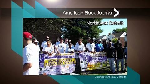 American Black Journal -- 2017 ARISE Detroit! Neighborhoods Day