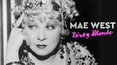 """Without """"Talkies"""" There Would Be No Mae West"""
