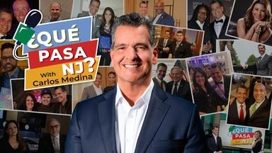 Que Pasa NJ: Ep 2 - Hispanic Business Leaders in NJ