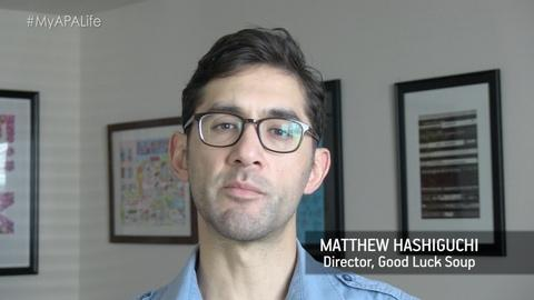 America Reframed -- #MyAPALife with Good Luck Soup's Matthew Hashiguchi