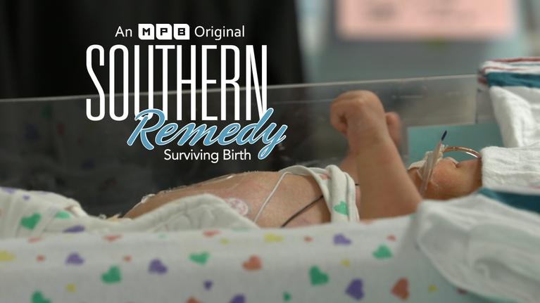 Southern Remedy: Surviving Birth