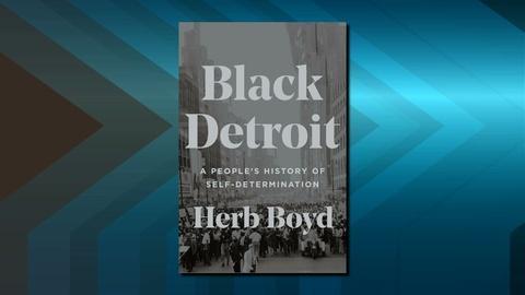 American Black Journal -- Black Detroit: A People's History of Self-Determination