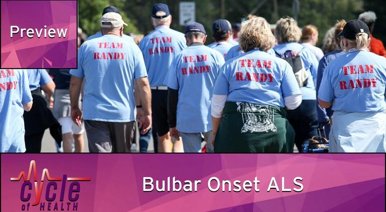 Cycle of Health: Bulbar Onset ALS