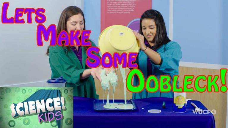Science! KIDS: Oobleck