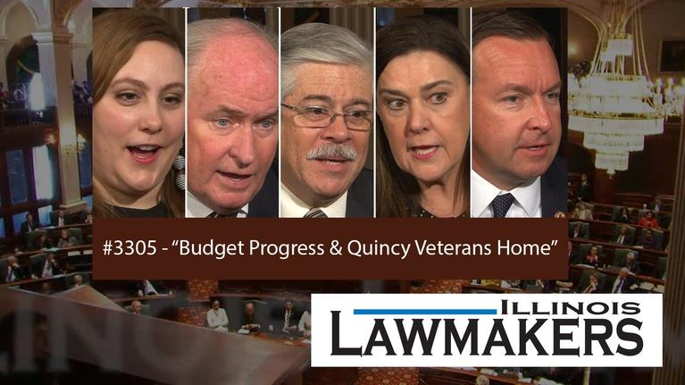 Illinois Lawmakers: S33 E05: Budget Progress & Quincy Veterans Home