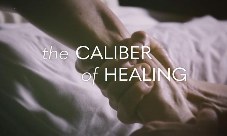 The Caliber of Healing