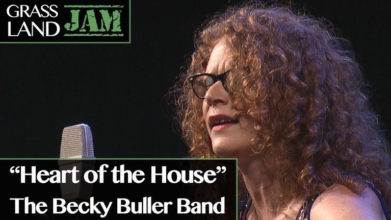 "Grassland Jam: ""Heart of the House"" Becky Buller Band"