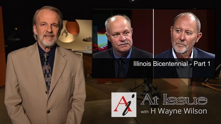 At Issue: S31 E20: Illinois' Bicentennial [part 1]