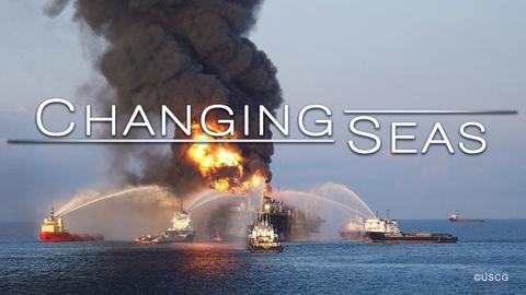 Changing Seas -- A Decade After Deepwater