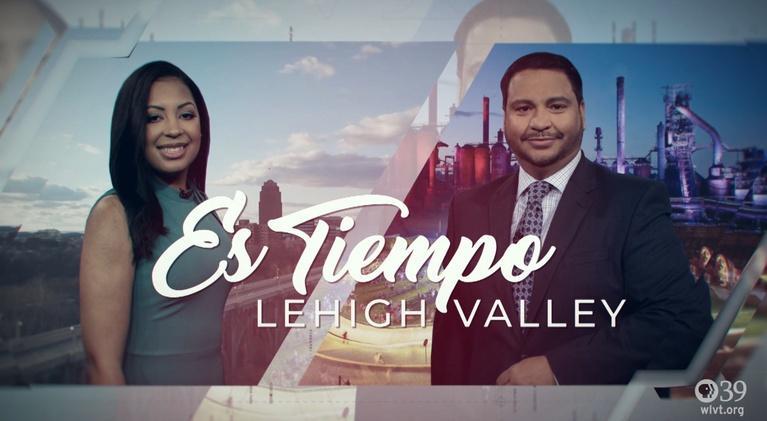 Es Tiempo Lehigh Valley: Es Tiempo Lehigh Valley Ep. 18