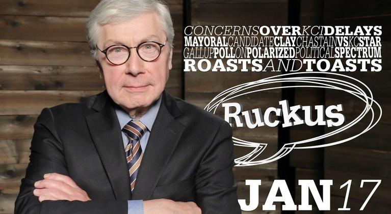Ruckus: KCI Delays, Clay Chastain, Political Ideology - Jan 17, 2019