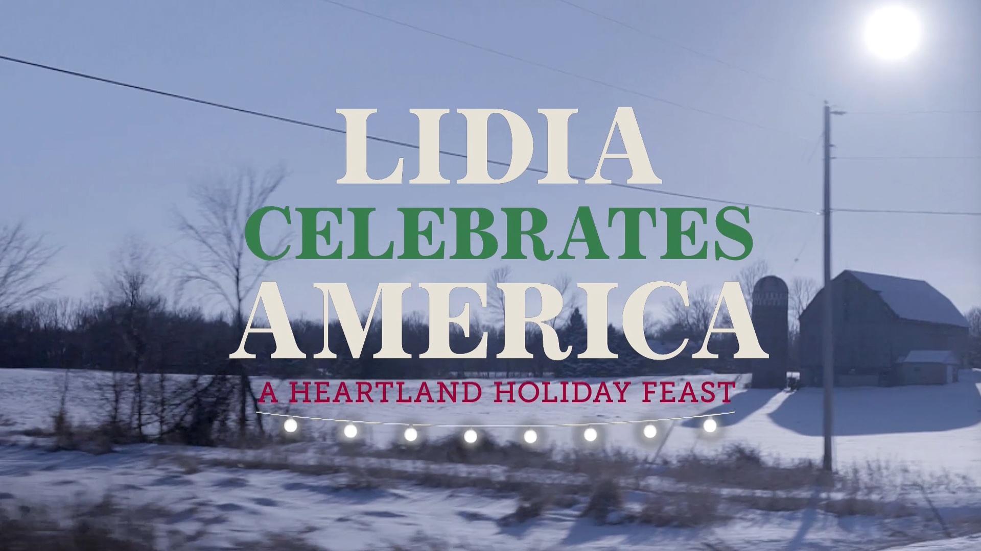 Lidia Celebrates America: A Heartland Holiday Feast Preview