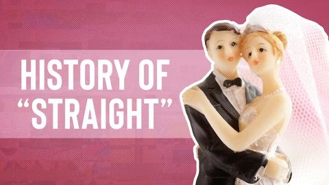 "Origin of Everything -- Why Does ""Straight"" Mean Heterosexual?"