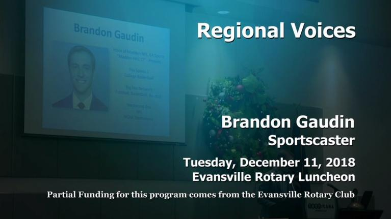 Evansville Rotary Club: Regional Voices: Brandon Gaudin, Sportscaster