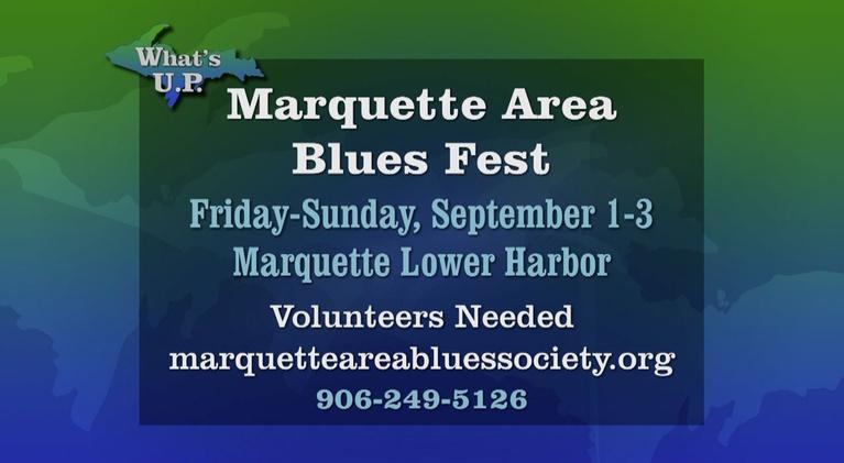 What's U.P.: Marquette Area Blues Fest 2017