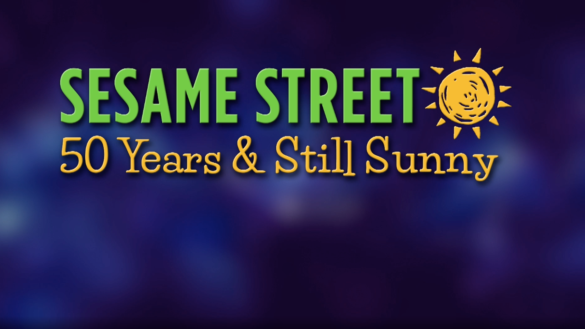 Sesame Street: 50 Years & Still Sunny! | Preview