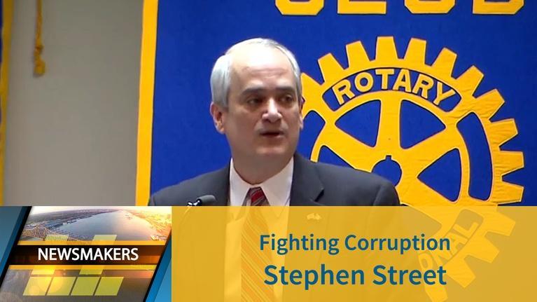 Newsmakers: Fighting Public Corruption | Stephen Street | 02/27/19