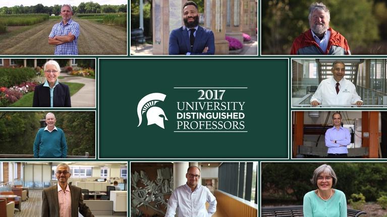 MSU Video: 2017 MSU University Distinguished Professors