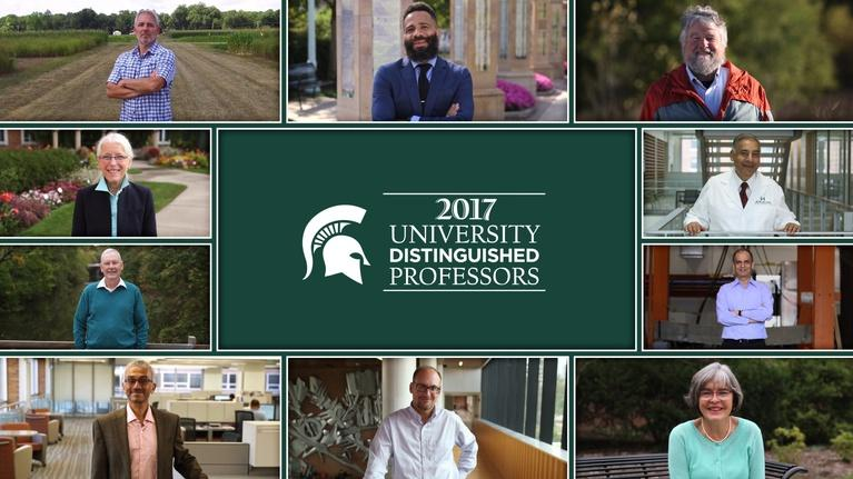 MSU Video: 2017 MSU University Distinguished Professors