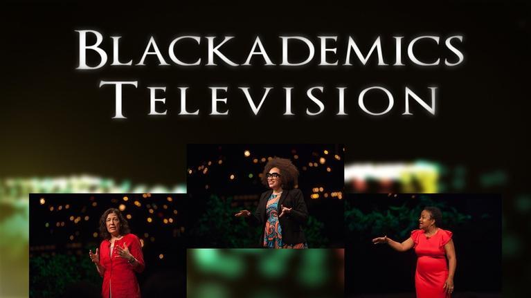 Blackademics TV: Robinson / El-Haj / Gomes