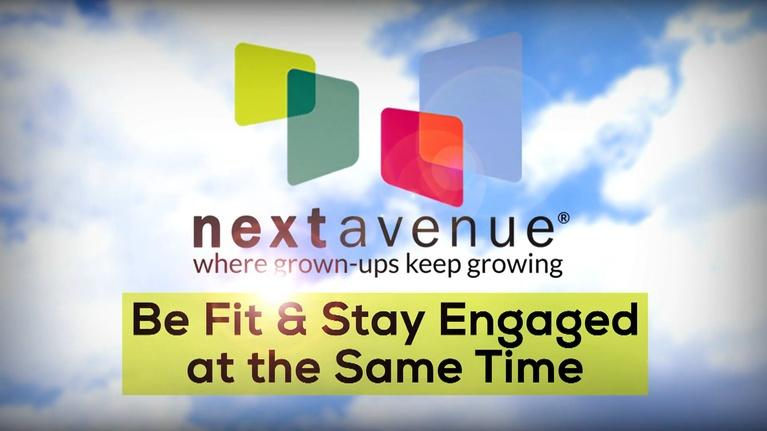 Next Avenue Community Conversations: Be Fit and Engaged at the Same Time (8/15/2019)