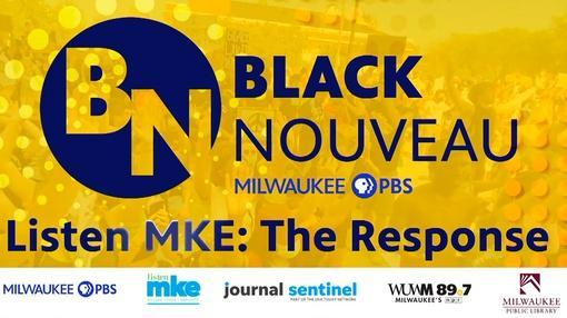 Black Nouveau : Black Nouveau: Listen Mke-The Response