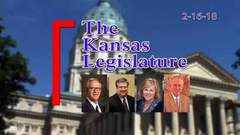 The Kansas Legislature: Kansas Legislature Show 2018-02-16