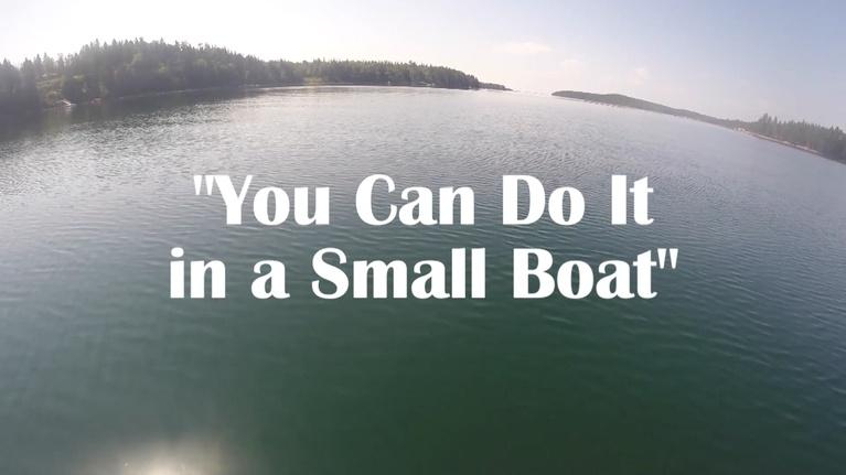 Maine Public Community Films: You Can Do It in a Small Boat
