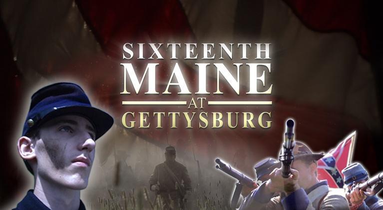 Sixteenth Maine at Gettysburg: Sixteenth Maine at Gettysburg
