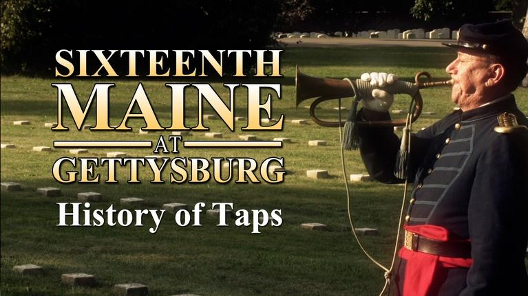 "Sixteenth Maine at Gettysburg: The History of ""Taps"""