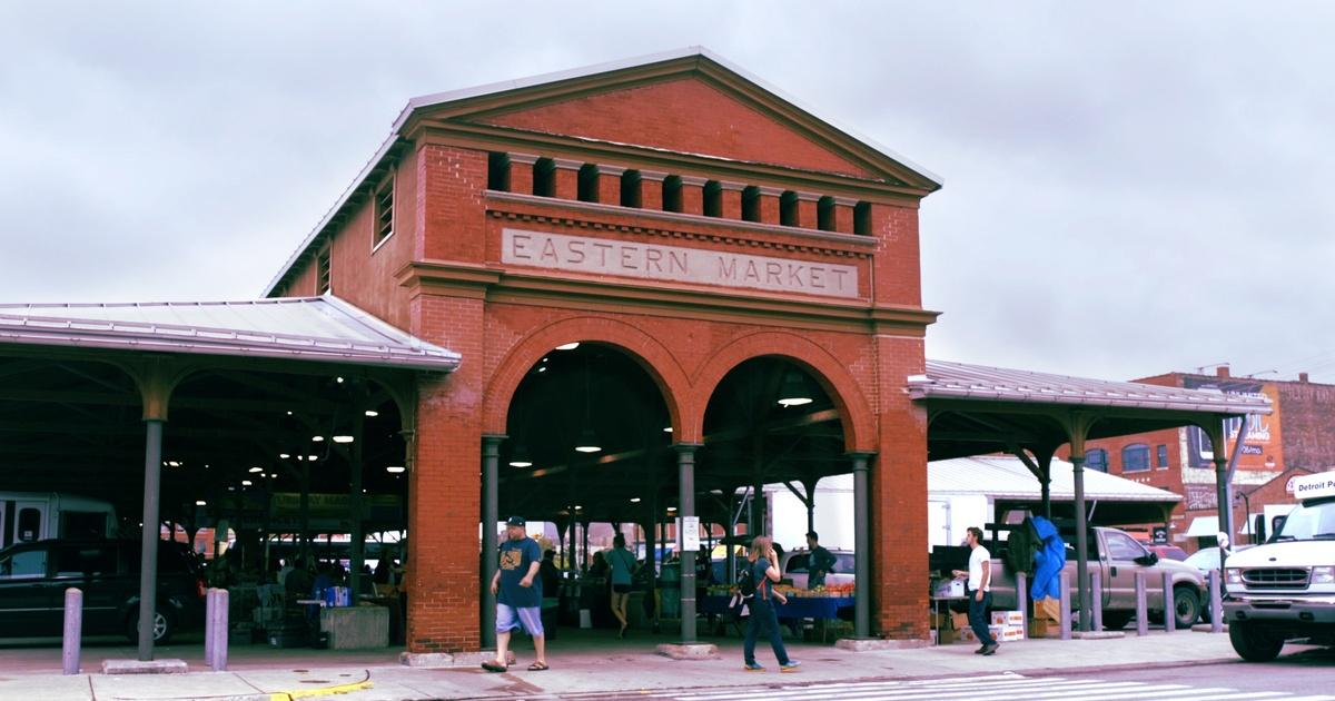 detroits historic eastern market - 1200×630