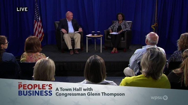 WPSU Documentaries and Specials: Town Hall with Congressman Glenn Thompson