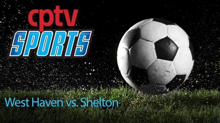 Soccer: Boys High School Soccer SCC Champ West Haven v Shelton