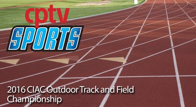 Track and Field: 2016 Outdoor Track and Field Championship (06/06/16)