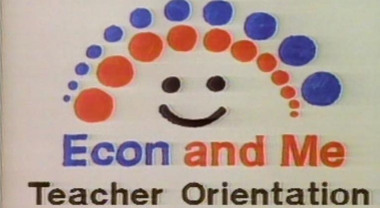 Econ and Me: Teacher Orientation