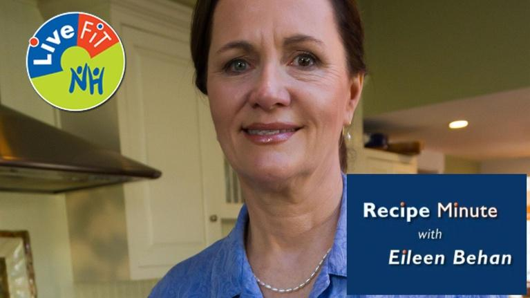 LiveFIT NH: LiveFIT NH Recipe Minute with Eileen Behan | Portions