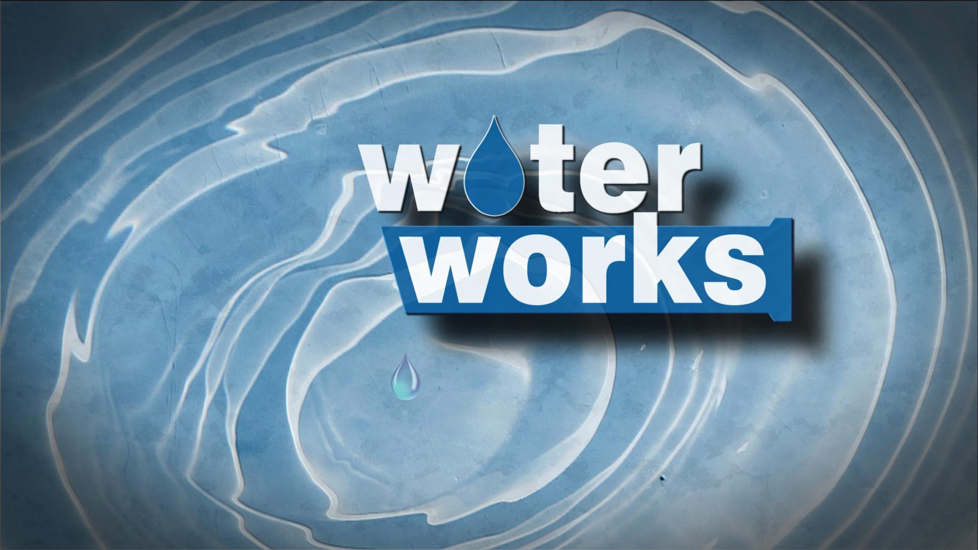 water works  full program