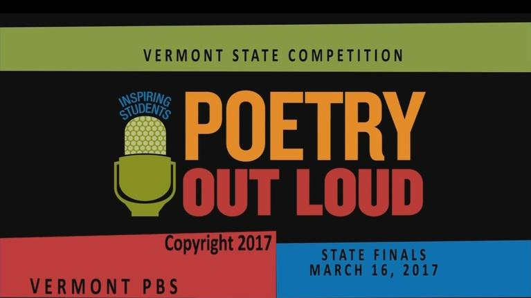 Vermont Poetry: Poetry Out Loud - Vermont Finals 2017