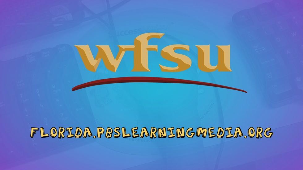 My Source: WFSU and PBS Learning Media image