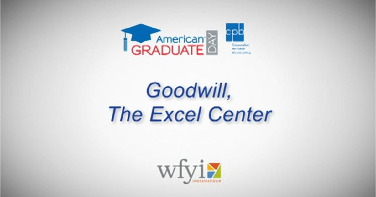 10dedd6aa5 The Goodwill Excel Center - AmGrad Day 2013