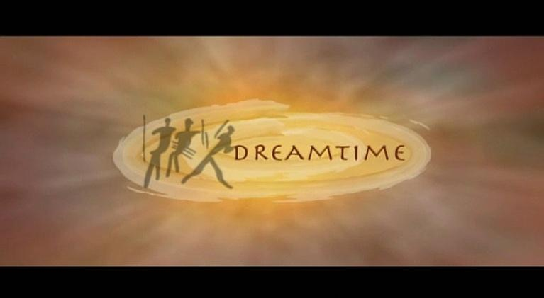 Dreamtime: Dreamtime
