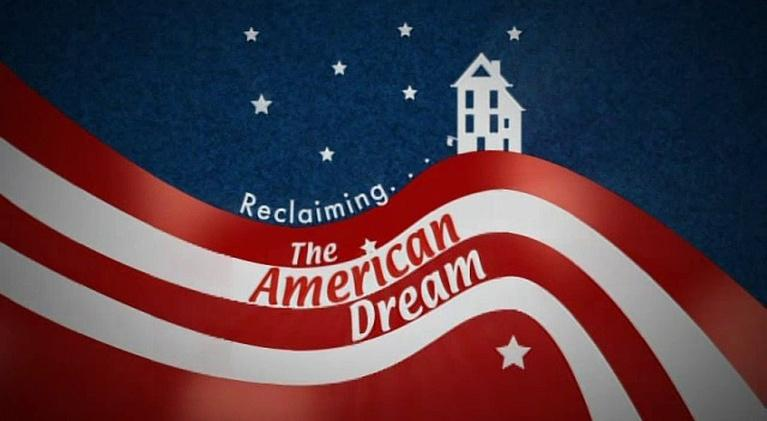 Reclaiming The American Dream: Reclaiming The American Dream