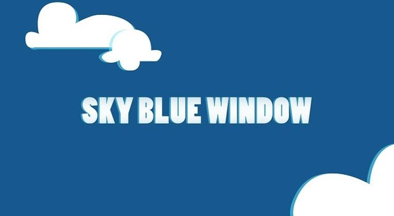 Sky Blue Window: Sky Blue Window