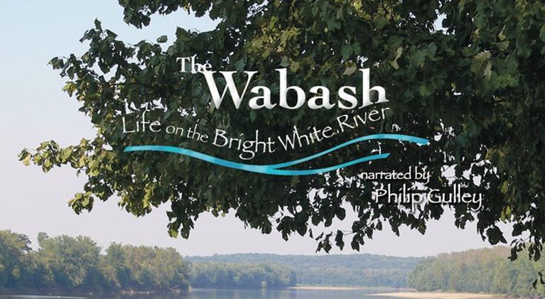 Wabash: Life on the Bright White River: Wabash: Life on the Bright White River