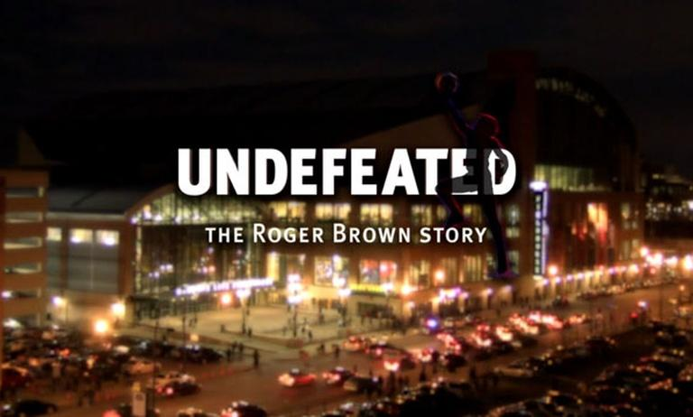Undefeated: The Roger Brown Story