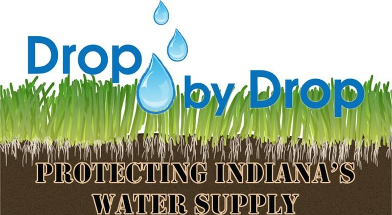 Drop by Drop: Protecting Indiana's Water Supply: Drop by Drop