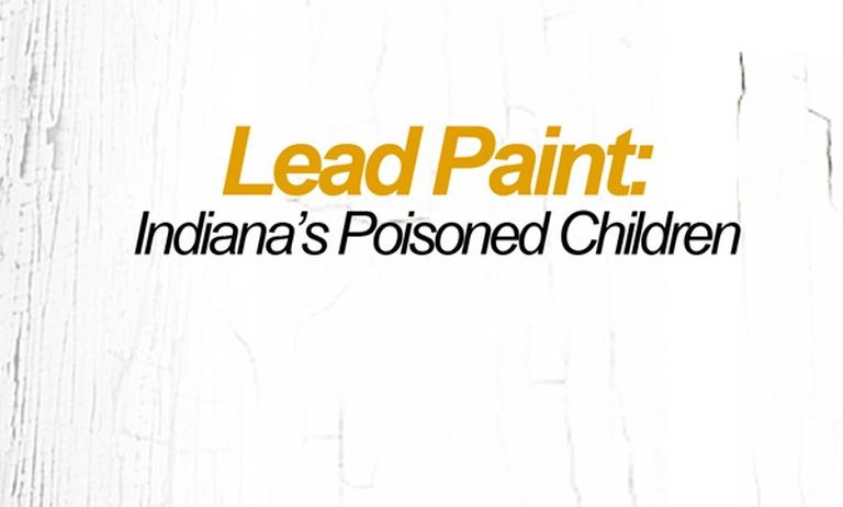 Lead Paint: Indiana's Poisoned Children