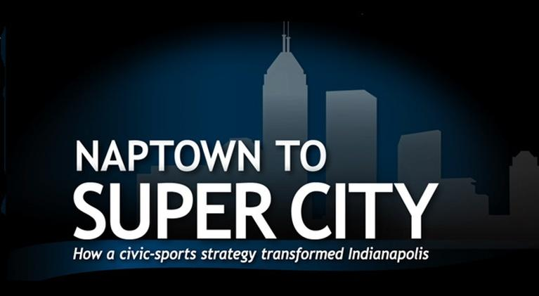 Naptown to Super City: Naptown to Super City