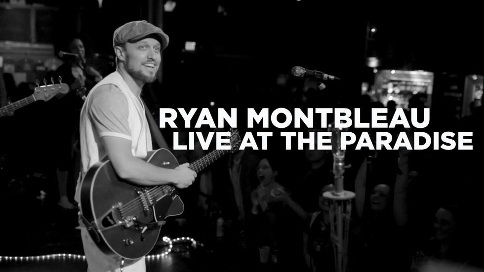 Ryan Montbleau: Live at the Paradise image