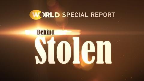 World Channel -- Behind Stolen Part 1